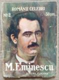 Viata lui M. Eminescu - Gala Galaction// 1914