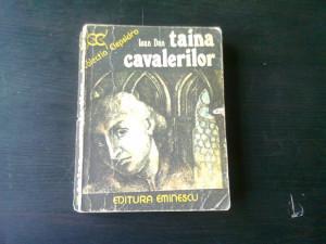 TAINA CAVALERILOR , IOAN DAN