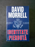 DAVID MORRELL - IDENTITATE PIERDUTA