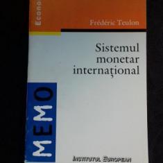 SISTEMUL MONETAR INTERNATIONAL - FREDERIC TEULON