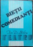 ION D. SIRBU (SARBU): BIETII COMEDIANTI (COMEDII-ESEU, 1985)