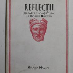 REFLECTII BAZATE PE INVATATURA LUI ROBERT BURTON de GIRARD HAVEN , 1998