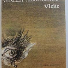 VIZITE - versuri de MIRCEA ALBULESCU , 1985