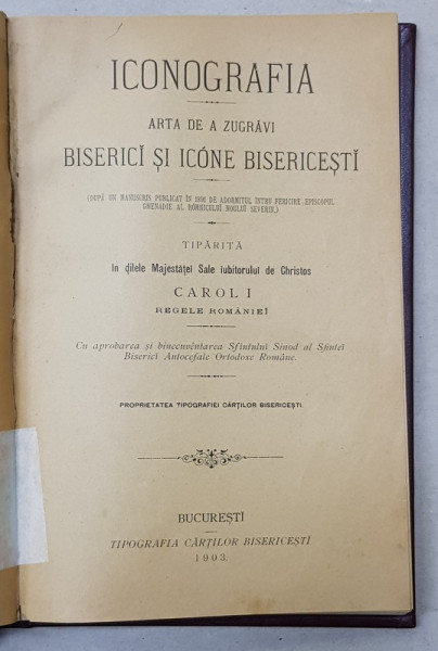 ICONOGRAFIA - ARTA DE A ZUGRAVI BISERICI SI ICONE BISERICESTI , 1903