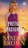 Pretul pasiunii/Sandra Brown