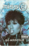 Caseta audio Missy Elliott-  Miss E...So Addictive, Casete audio, warner