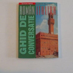 GHID DE CONVERSATIE ROMAN - ITALIAN de MARIANA SANDULESCU