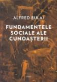 Cumpara ieftin Fundamentele sociale ale cunoasterii