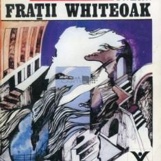 FRATII WHITEOAK - MAZO DE LA ROCHE
