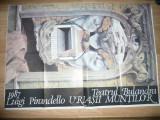 Afis Teatrul Bulandra 1987  -Piesa -Uriasii Muntilor de Pirandello ,Dim.=96x67cm