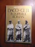 Daco-getii in Imperiul Roman - Ion I. Russu (1980)