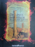 DECLINUL IMPERIILOR-CORMAC O'BRIEN 2010