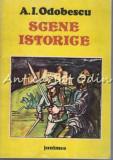 Scene Istorice - A. I. Odobescu, A.I. Odobescu