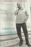 Miracol și catastrofă