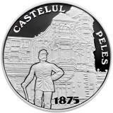 Moneda argint - 140 de ani Castelul Peles