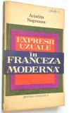 Expresii uzuale in Franceza moderna  Aristita Negreanu  1972