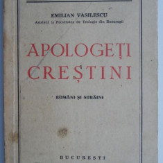 Apologeti crestini (Romani si straini) – Emilian Vasilescu