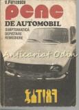 Cumpara ieftin Pene De Automobil. Simptomatica, Depistare, Remediere - V. Parizescu