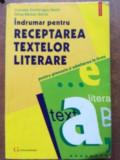 Indrumar pentru receptarea textelor literare pentru gimnaziu si admiterea la liceu- Cornelia Dumitrascu Sechi, Silvia Barsan