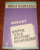 Mozart : sapte zile pentru nemurire: roman / Mihai Radulescu