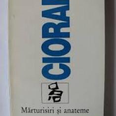 Emil Cioran - Marturisiri si anateme (Editura Humanitas, 1994)