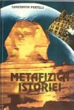 Metafizica istoriei - Constantin Portelli (stare: ca noua)