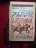 N3 Maurice Druon - Regii blestemati (vol 7, Cand un rege pierde Franta)