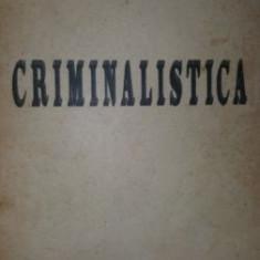 Criminalistica- Ion Mircea