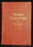 Baedeker, Palestine et Syrie par Karl Baedeker - Leipzig, 1906