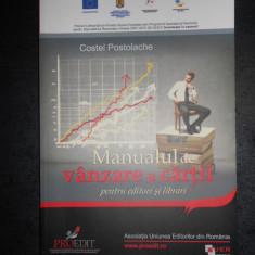 COSTEL POSTOLACHE - MANUALUL DE VANZARE A CARTII