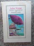 Robur Cuceritorul, Stapinul Lumii - Jules Verne ,534264