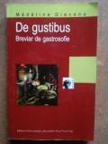 De gustibus. Breviar de gastrosofi- Madalina Diaconu