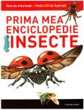 Insecte. Prima mea enciclopedie. Vol. 3