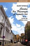 Strazi din Bucuresti si numele lor vol 2 - nume de militari si eroi