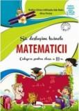 Sa deslusim tainele matematicii. Culegere pentru clasa a III-a/Rodica Chiran, Alina Pertea, Mihaela-Ada Radu