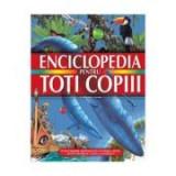 Enciclopedia pentru toti copiii