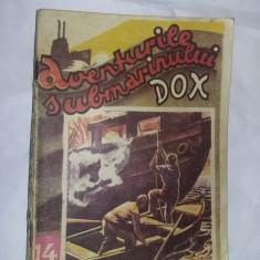 CARTE veche,Aventurile submarinului dox-hans warren,nr.14,Stare foto,T.GRATUIT