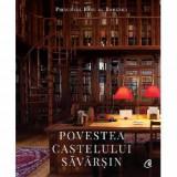 Povestea Castelului Savarsin, Curtea Veche Publishing