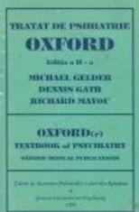 Tratat de Psihiatrie Oxford (editia a II-a)  -  M.Gelder, D.Gath, R.Mayou foto