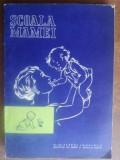 Scoala mamei- N. N. Gheorghiu, V. Petrescu-Coman