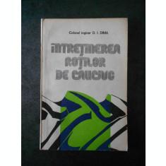 D. I. DIMA - INTRETINEREA ROTILOR DE CAUCIUC