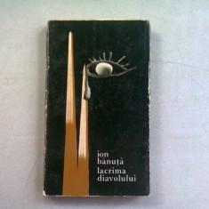LACRIMA DIAVOLULUI - ION BANUTA (DEDICATIE)