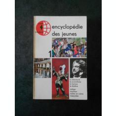ENCYCLOPEDIE DES JEUNES volumul 1
