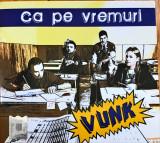 Vunk – Ca Pe Vremuri (1 CD)
