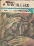 Capul de zimbru - Vasile Voiculescu ( Mari scriitori romani volumul 1 )
