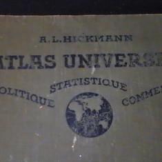 ATLAS UNIVERSEL-POLITIQUE-STATISTIQUE-COMMERCE-A. L. HICKMANN-PAR LOUIS FISCHER-