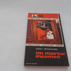 UN MARTOR INCOMOD  COSMA BRASOVEANU  COLECTIA SFINX,NR 46