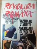 REVOLUTIA ROMANA VAZUTA DE ZIARISTII AMERICANI SI ENGLEZI , 1991