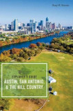 Explorer's Guide Austin, San Antonio, & the Hill Country, Paperback, San-Antonio