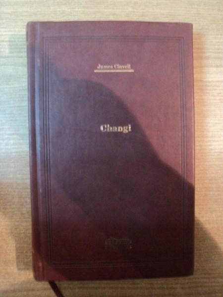 CHANGI de JAMES CLAVELL , COLECTIA ADEVARUL DE LUX